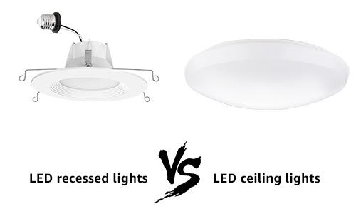 led recessed lights vs led ceiling lights