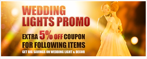 Wedding Light Promo - 5% Off Coupon - Lighting EVER