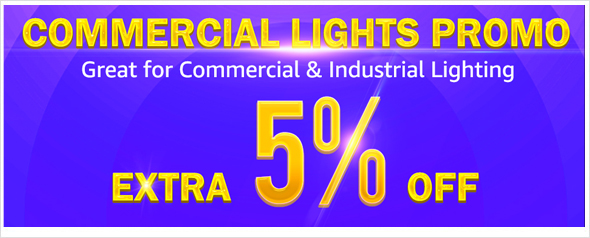 Commercial Lights Promo, Extra 5% Off Coupon
