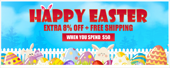 Easter Promotion - extra 8% off coupon and free shipping when you spend $50