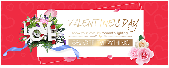 Valentine's Day, show your love by romantic lighting, get 5% off coupon for everything